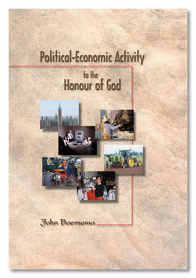 Political-Economic Activity to the Honour of God