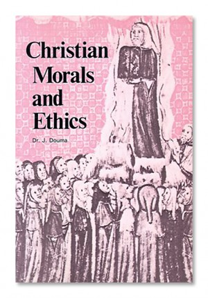 Christian Morals and Ethics