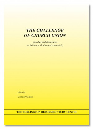 The Challenge of Church Union